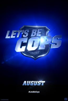 Let's Be Cops HD Trailer