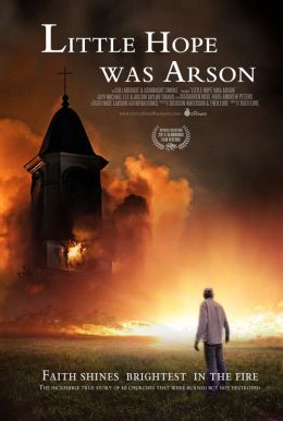Little Hope Was Arson Poster