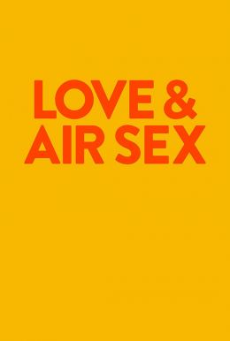 Love & Air Sex Poster