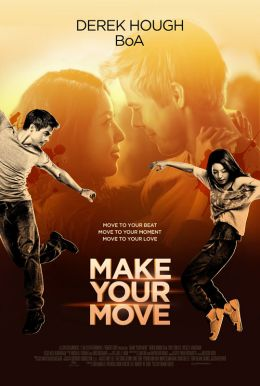 Make Your Move HD Trailer