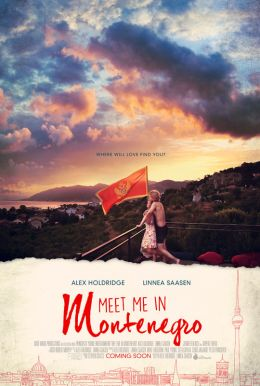 Meet Me in Montenegro HD Trailer