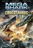 Mega Shark Vs. Crocosaurus HD Trailer