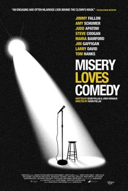 Misery Loves Comedy HD Trailer