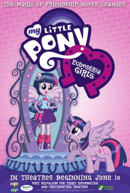 My Little Pony: Equestria Girls Poster