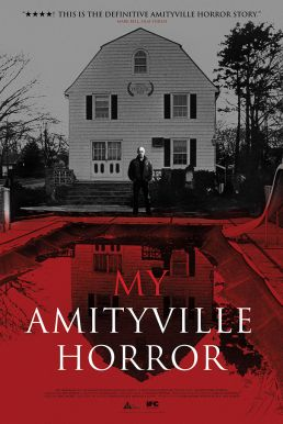 My Amityville Horror HD Trailer