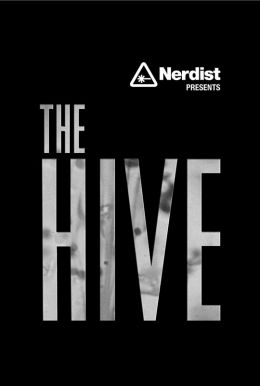 Nerdist Presents The Hive