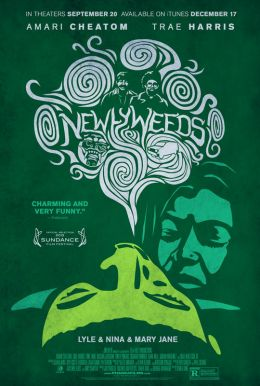 Newlyweeds HD Trailer