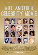 Not Another Celebrity Movie Poster