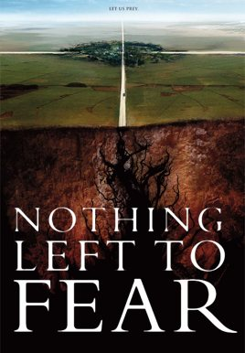 Ничего не бойся / Nothing Left to Fear