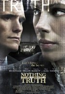 Nothing but the Truth HD Trailer