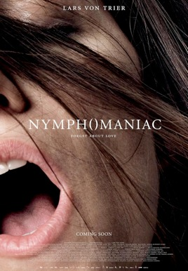 Nymphomaniac: Volume I Poster