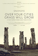 Over Your Cities Grass Will Grow HD Trailer