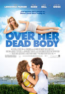 Over Her Dead Body HD Trailer