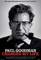 Paul Goodman Changed My Life HD Trailer