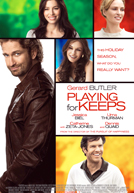 Playing for Keeps HD Trailer