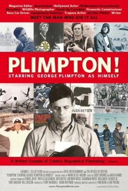 Plimpton! Starring George Plimpton As Himself Poster