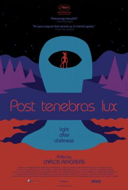 Post Tenebras Lux HD Trailer