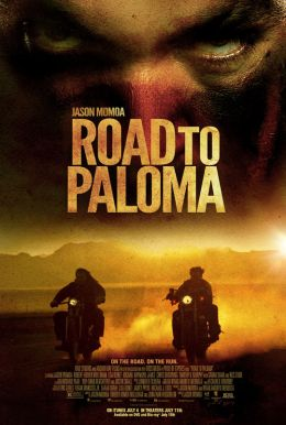 Road to Paloma HD Trailer