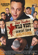 Vince Vaughn's Wild West Comedy Show HD Trailer