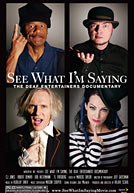 See What I'm Saying: Deaf Entertainer HD Trailer
