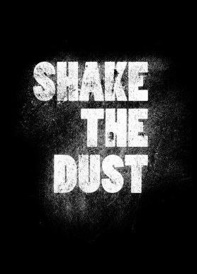 Shake the Dust HD Trailer