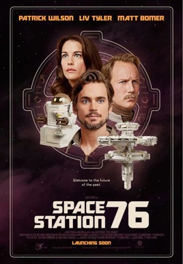 Space Station 76 HD Trailer