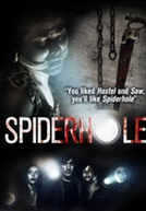 Spiderhole HD Trailer