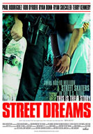 Street Dreams HD Trailer