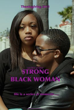Strong Black Woman HD Trailer
