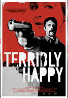 Terribly Happy Poster