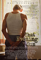 That Evening Sun HD Trailer