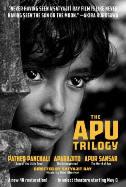 The Apu Trilogy: Pather Panchali; Aparajito; Apur Sansar Poster