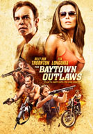 The Baytown Outlaws HD Trailer