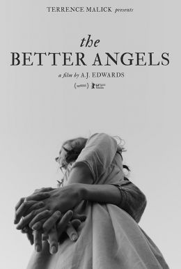 The Better Angels HD Trailer