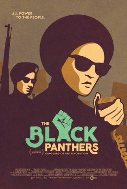The Black Panthers: Vanguard of the Revolution Poster