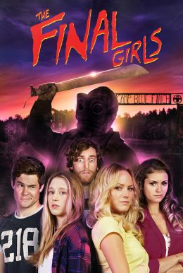 The Final Girls HD Trailer