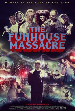 The Funhouse Massacre HD Trailer