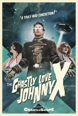 The Ghastly Love of Johnny X HD Trailer