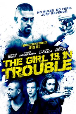 The Girl Is In Trouble HD Trailer