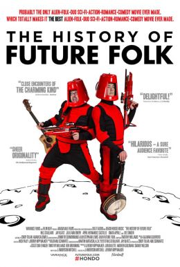 The History of Future Folk HD Trailer