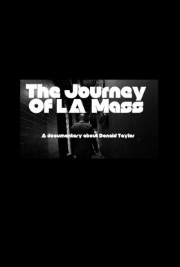 The Journey of L.A. Mass HD Trailer