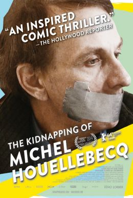 The Kidnapping of Michel Houellebecq HD Trailer