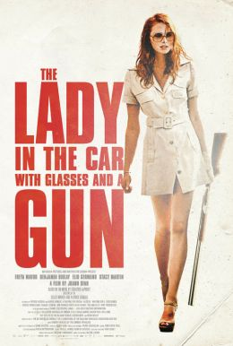 The Lady in the Car with Glasses and a Gun HD Trailer
