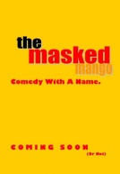 The Masked Mango Poster