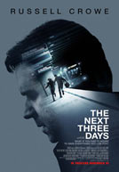 The Next Three Days HD Trailer