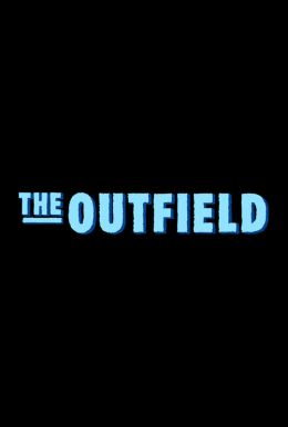 The Outfield HD Trailer