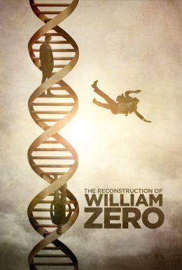 The Reconstruction of William Zero HD Trailer
