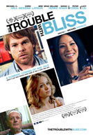 The Trouble With Bliss HD Trailer