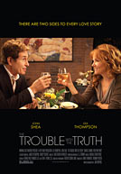 The Trouble With The Truth HD Trailer