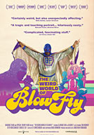 The Weird World of Blowfly HD Trailer